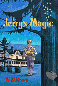 Jerry's Magic by W.W. Rowe