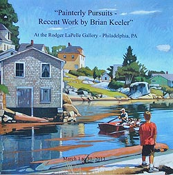 "Rodger LaRelle Gallery - ""Painterly Pursuits - Recent Works by Brian Keeler"""