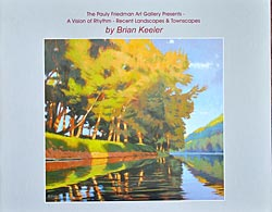 "The Pauly Friedman Art Gallery Presents ""A Vision of Rythm - Recent Landscapes & Townscapes"""